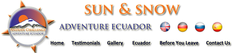 Ecuador Mountain Climbing Ecuador professional, specialized, mountain climbing hiking tour operator, climb in ecuador with the best tour operator, climbing expeditions to Cotopaxi, Chimborazo, hiking and trekking expeditions along the volcanoes of Ecuador